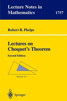 Lectures on Choquet's Theorem - Lecture Notes in Mathematics 1757 (Paperback)