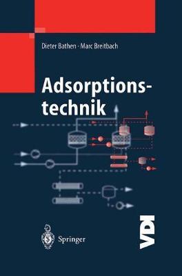 Adsorptionstechnik - VDI-Buch (Hardback)