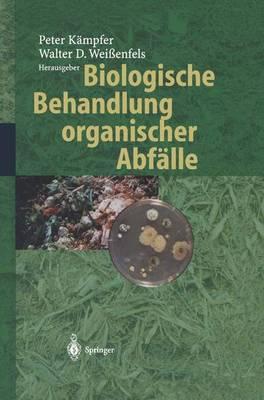 Biologische Behandlung Organischer Abfalle (Hardback)