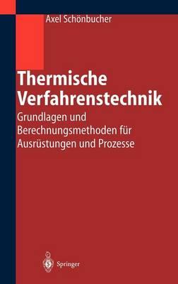 Thermische Verfahrenstechnik (Hardback)