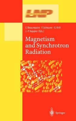 Magnetism and Synchrotron Radiation - Lecture Notes in Physics 565 (Hardback)