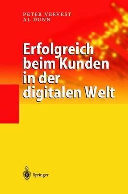 Erfolgreich Beim Kunden in Der Digitalen Welt (Paperback)
