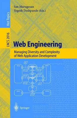 Web Engineering: Managing Diversity and Complexity of Web Application Development - Lecture Notes in Computer Science 2016 (Paperback)