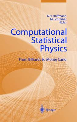 Computational Statistical Physics: From Billiards to Monte Carlo (Hardback)