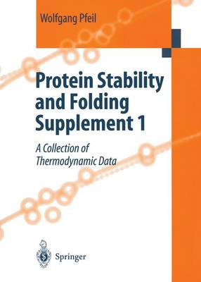 Protein Stability and Folding: Protein Stability and Folding. Supplement 1 Supplement No. 1 (Hardback)