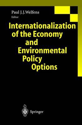 Internationalization of the Economy and Environmental Policy Options (Hardback)