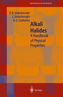 Alkali Halides: A Handbook of Physical Properties - Springer Series in Materials Science 49 (Hardback)