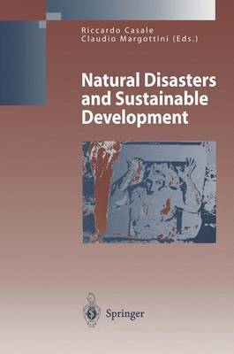 Natural Disasters and Sustainable Development - Environmental Science (Hardback)