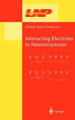 Interacting Electrons in Nanostructures - Lecture Notes in Physics 579 (Hardback)