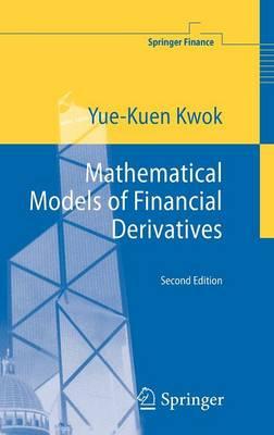 Mathematical Models of Financial Derivatives - Springer Finance Textbooks (Hardback)