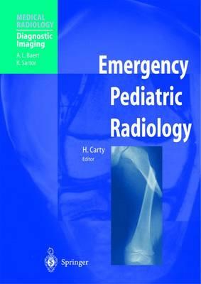 Emergency Pediatric Radiology - Medical Radiology (Paperback)
