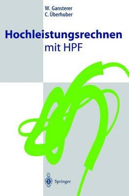 Hochleistungsrechnen Mit HPF (Paperback)