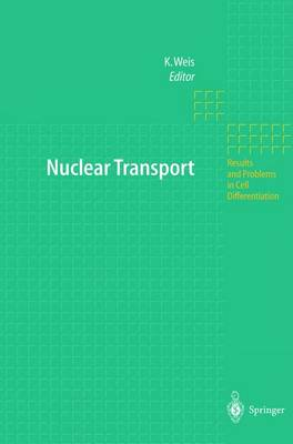 Nuclear Transport - Results and Problems in Cell Differentiation 35 (Hardback)