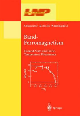 Band-Ferromagnetism: Ground-State and Finite-Temperature Phenomena - Lecture Notes in Physics 580 (Hardback)