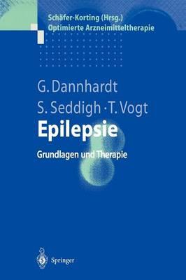 Epilepsie: Grundlagen Und Therapie - Optimierte Arzneimitteltherapie (Hardback)
