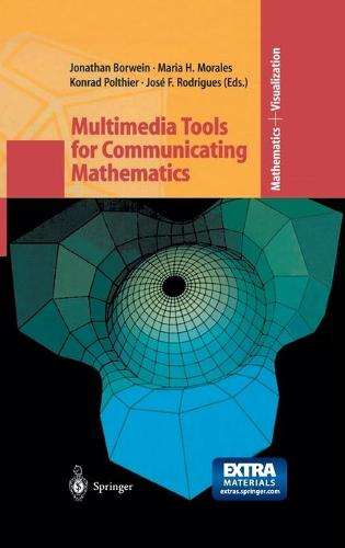Multimedia Tools for Communicating Mathematics - Mathematics and Visualization (Hardback)