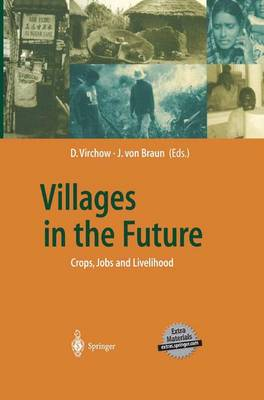 Villages in the Future: Crops, Jobs and Livelihood - Global Dialogue EXPO 2000 (Hardback)
