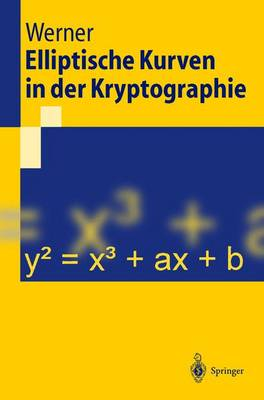 Elliptische Kurven in Der Kryptographie (Paperback)