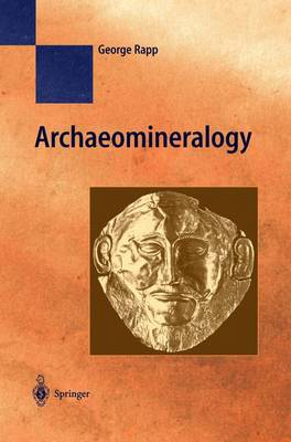 Archaeomineralogy - Natural Science in Archaeology (Hardback)