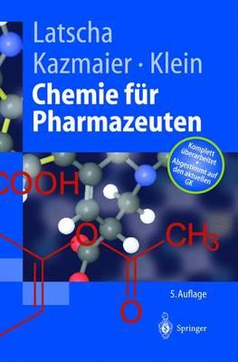 """Chemie F r Pharmazeuten: Unter Ber cksichtigung Des """"gk"""" Pharmazie - Springer-Lehrbuch (Hardback)"""