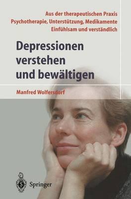 Depressionen Verstehen Und Bew Ltigen (Hardback)