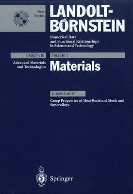 Creep Properties of Heat Resistant Steels and Superalloys - Advanced Materials and Technologies 2B