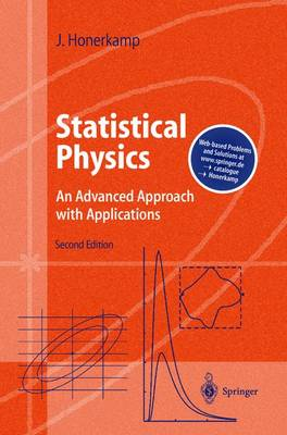 Statistical Physics: An Advanced Approach with Applications - Web-enhanced with Problems and Solutions - Advanced Texts in Physics (Hardback)