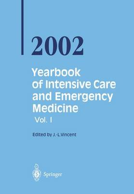 Yearbook of Intensive Care and Emergency Medicine 2002 - Yearbook of Intensive Care and Emergency Medicine 2002 (Paperback)