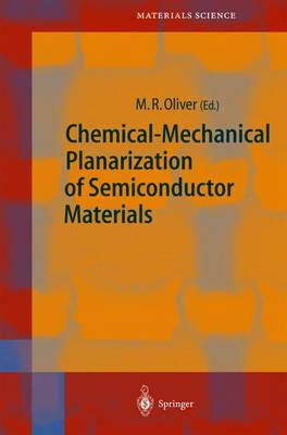 Chemical-Mechanical Planarization of Semiconductor Materials - Springer Series in Materials Science 69 (Hardback)