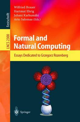 Formal and Natural Computing: Essays Dedicated to Grzegorz Rozenberg - Lecture Notes in Computer Science 2300 (Paperback)