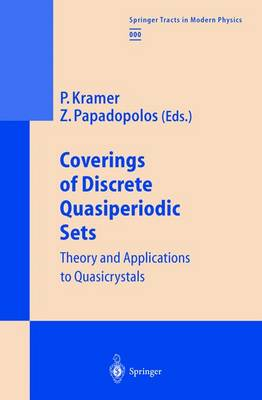 Coverings of Discrete Quasiperiodic Sets: Theory and Applications to Quasicrystals - Springer Tracts in Modern Physics 180 (Hardback)