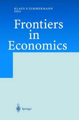 Frontiers in Economics (Hardback)
