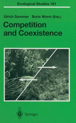 Competition and Coexistence - Ecological Studies v. 161 (Hardback)