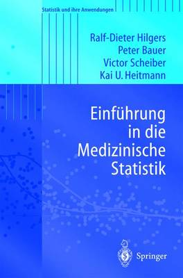 Einfhrung in Die Medizinische Statistik - Statistik Und Ihre Anwendungen (Paperback)
