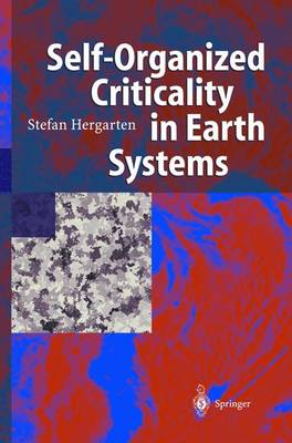 Self-Organized Criticality in Earth Systems (Hardback)