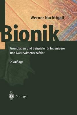 Bionik: Grundlagen Und Beispiele F r Ingenieure Und Naturwissenschaftler (Hardback)