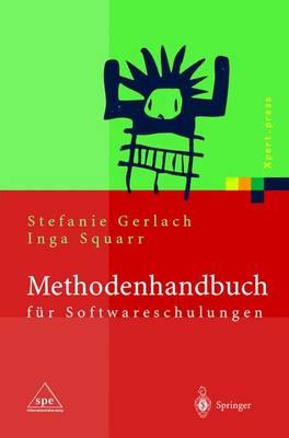 Methodenhandbuch Fur Softwareschulungen - Xpert.Press (Hardback)