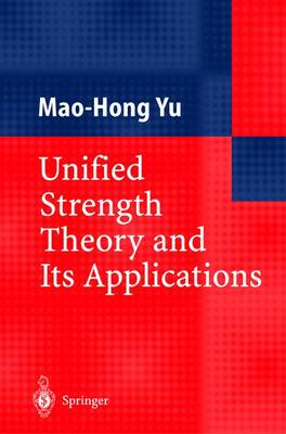 Unified Strength Theory and Its Applications (Hardback)