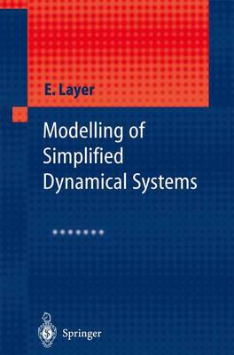Modelling of Simplified Dynamical Systems (Hardback)