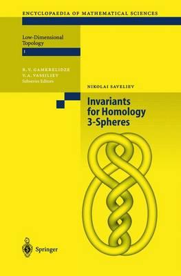 Invariants of Homology 3-Spheres - Encyclopaedia of Mathematical Sciences 140 (Hardback)