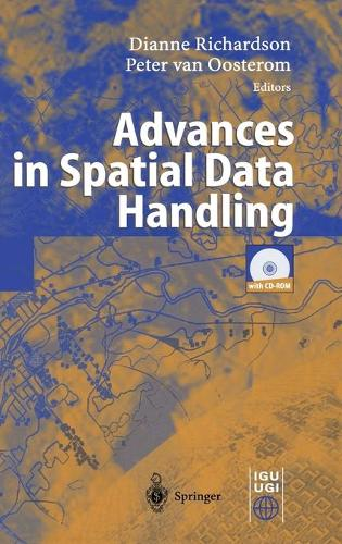 Advances in Spatial Data Handling: 10th International Symposium on Spatial Data Handling (Hardback)