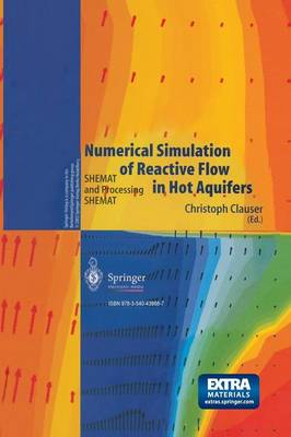 Numerical Simulation of Reactive Flow in Hot Aquifers: SHEMAT and Processing SHEMAT