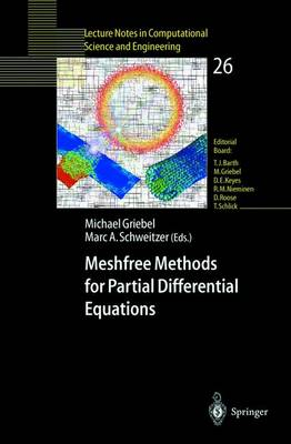Meshfree Methods for Partial Differential Equations VI - Lecture Notes in Computational Science and Engineering 89 (Paperback)