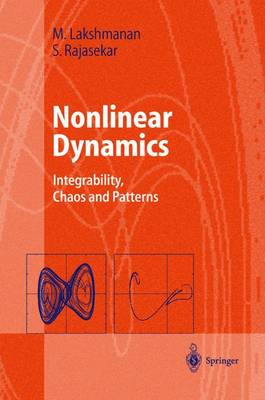 Nonlinear Dynamics: Integrability, Chaos and Patterns - Advanced Texts in Physics (Hardback)