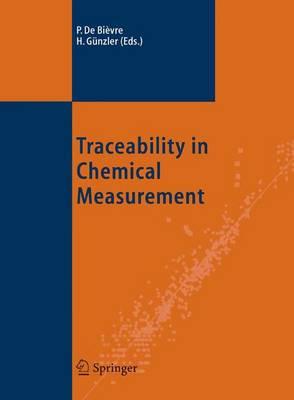 Traceability in Chemical Measurement (Hardback)