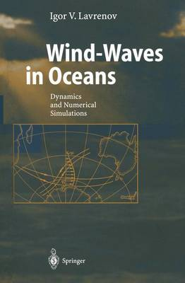 Wind-Waves in Oceans: Dynamics and Numerical Simulations - Physics of Earth and Space Environments (Hardback)