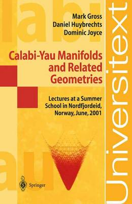 Calabi-Yau Manifolds and Related Geometries: Lectures at a Summer School in Nordfjordeid, Norway, June 2001 - Universitext (Paperback)