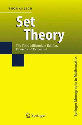 Set Theory: The Third Millennium Edition, revised and expanded - Springer Monographs in Mathematics (Hardback)