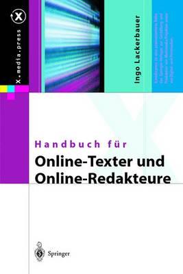 Handbuch F r Online-Texter Und Online-Redakteure - X.Media.Press (Hardback)