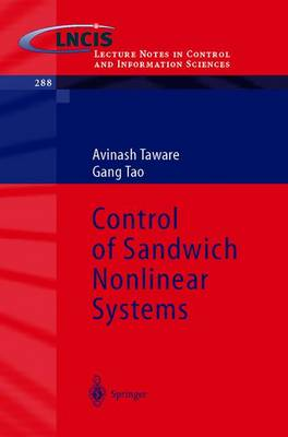 Control of Sandwich Nonlinear Systems - Lecture Notes in Control and Information Sciences 288 (Paperback)